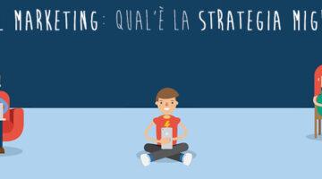 E-mail Marketing: Quale Strategia Migliore? - Sickbrain.org