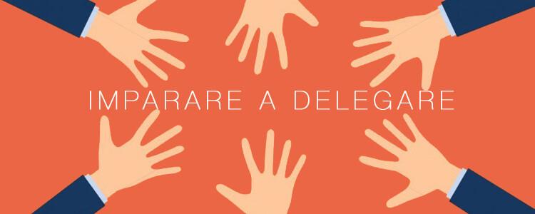 Imparare a delegare, consigli da un accentratore seriale - Sickbrain.org