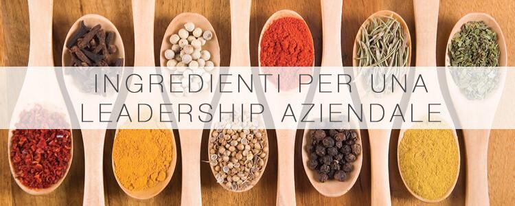 Ingredienti per una Leadership Aziendale